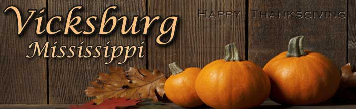Happy Thanksgiving from the City of Vicksburg
